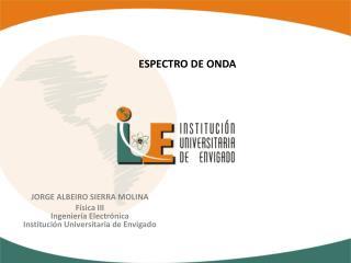 ESPECTRO DE ONDA