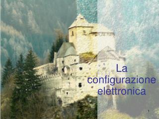 La configurazione elettronica