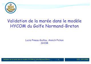Validation de la mar�e dans le mod�le HYCOM du Golfe Normand-Breton