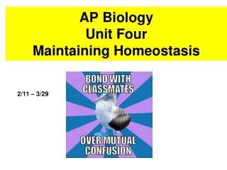 AP Biology  Unit Four Maintaining Homeostasis