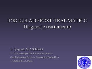 IDROCEFALO POST-TRAUMATICO Diagnosi e trattamento
