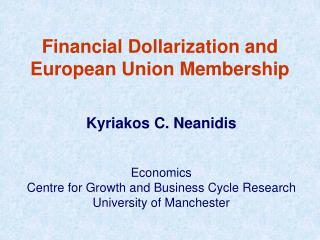 Financial Dollarization and European Union Membership