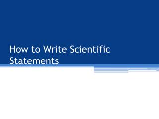 How to Write Scientific Statements