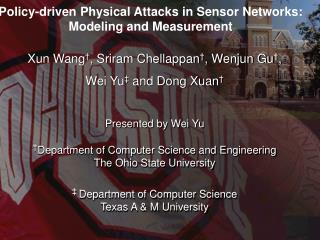 Policy-driven Physical Attacks in Sensor Networks: Modeling and Measurement