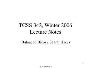 TCSS 342, Winter 2006 Lecture Notes