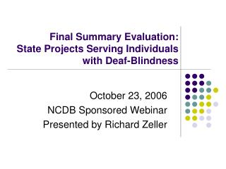 Final Summary Evaluation:  State Projects Serving Individuals with Deaf-Blindness