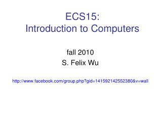 ECS15: Introduction to Computers