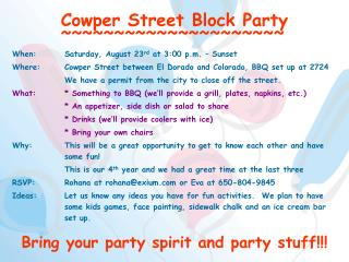 Cowper Street Block Party ~~~~~~~~~~~~~~~~~~~~~
