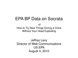 EPA BP Data on Socrata or How to Try New Things During a Crisis Without Your Head Exploding