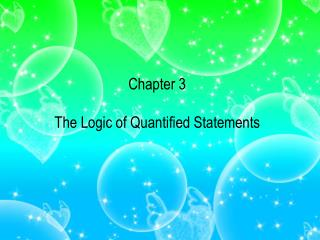 Chapter 3 The Logic of Quantified Statements