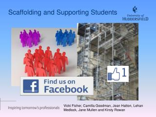 Scaffolding and Supporting Students