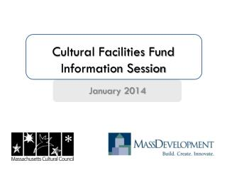 Cultural Facilities Fund  Information Session