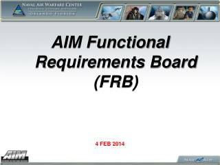 AIM Functional Requirements Board (FRB)
