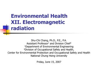 Environmental Health  XII. Electromagnetic radiation