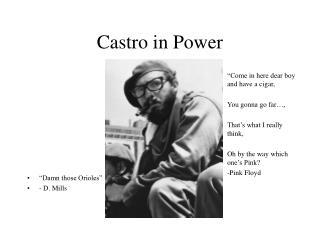 Castro in Power