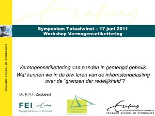 Symposium Totaalwinst – 17 juni 2011 Workshop Vermogensetikettering