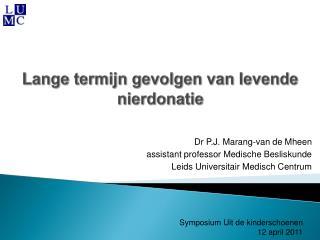 Lange termijn gevolgen van levende nierdonatie