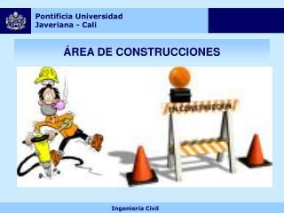 ÁREA DE CONSTRUCCIONES