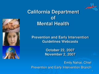 Emily Nahat, Chief  Prevention and Early Intervention Branch