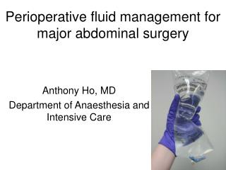 Perioperative fluid management for major abdominal surgery
