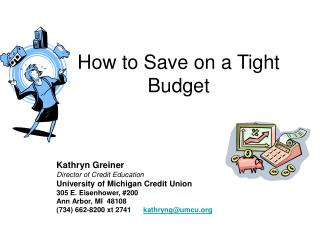 How to Save on a Tight Budget