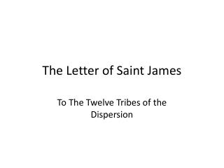 The Letter of Saint James