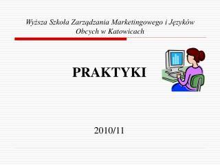 Wyzsza Szkola Zarzadzania Marketingowego i Jezyk w Obcych w Katowicach