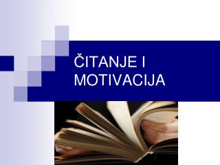 ČITANJE I MOTIVACIJA