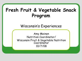 Fresh Fruit & Vegetable Snack Program Wisconsin's Experiences