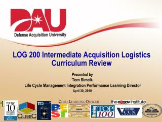 LOG 200 Intermediate Acquisition Logistics  Curriculum Review