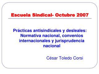 Escuela Sindical- Octubre 2007