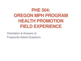 PHE 504: Oregon MPH Program Health Promotion Field Experience