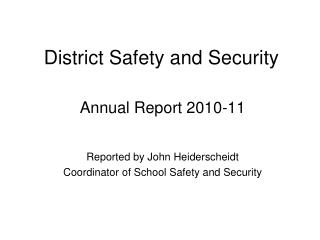 District Safety and Security
