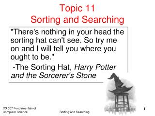 Topic 11  Sorting and Searching