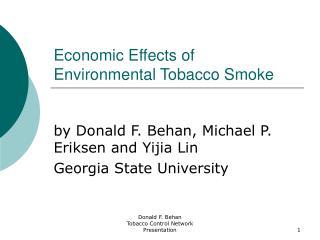 Economic Effects of Environmental Tobacco Smoke