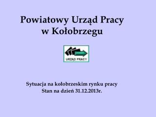 Powiatowy Urząd Pracy  w Kołobrzegu