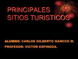 PRINCIPALES SITIOS TURISTICOS