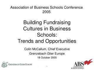 Building Fundraising Cultures in Business Schools: Trends and Opportunities