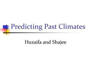 Predicting Past Climates