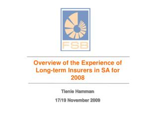 Overview of the Experience of Long-term Insurers in SA for 2008