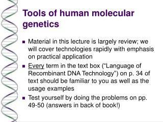 Tools of human molecular genetics