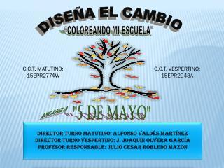 DIRECTOR  TURNO MATUTINO : ALFONSO VALD�S MART�NEZ
