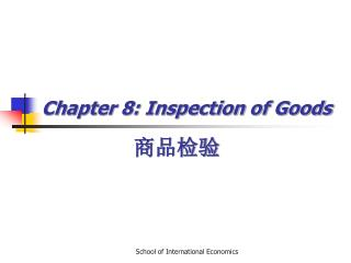 Chapter 8: Inspection of Goods