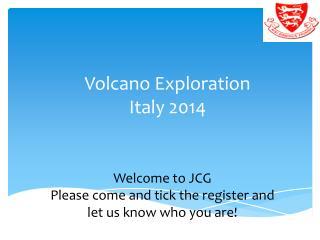 Volcano Exploration Italy 2014