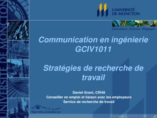Communication en ingénierie GCIV1011 Stratégies de recherche de travail