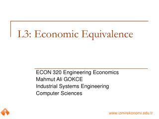 L3: Economic Equivalence