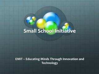 Small School Initiative