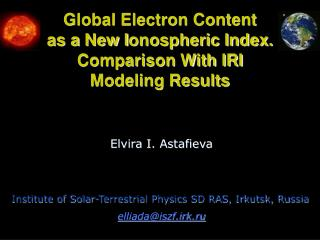 Global Electron Content  as a  New I onospheric Index.  Comparison With IRI Modeling Results