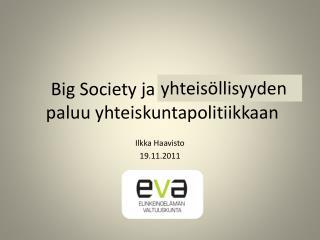 Big  Society  ja paikallisuuden paluu yhteiskuntapolitiikkaan