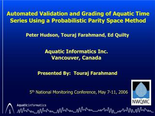 Automated Validation and Grading of Aquatic Time Series Using a Probabilistic Parity Space Method